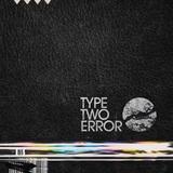 Type Two Error - Death Bell