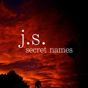 j.s. - Secret Names