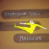 Malojian - Communion Girls