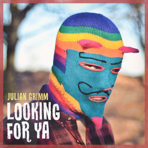 Julian Grimm - Looking For Ya