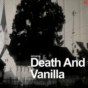 Death And Vanilla - Arcana