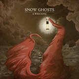 Snow Ghosts - Circles Out Of Salt