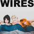 TÊTE - Wires