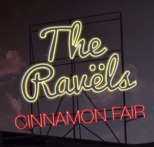 The Ravels - Cinnamon Fair