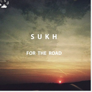 Sukh - For the Road