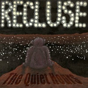 Recluse - Now You're Gone