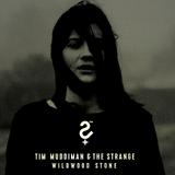 Tim Muddiman & The Strange