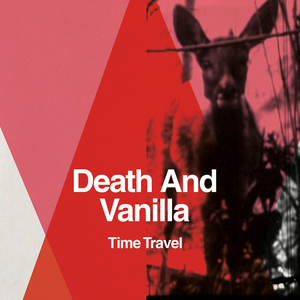 Death And Vanilla - Time Travel