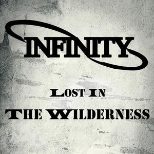 Infinity - Lost In The Wilderness
