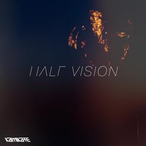 Kamikaze - Half Vision