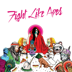 Fight Like Apes - Pretty Keen On Centrefolds