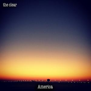 the clear - America