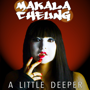 KALA CHNG - A Little Deeper