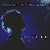 Secret Company - Holding On