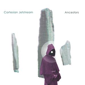 Cartesian Jetstream - Ashes