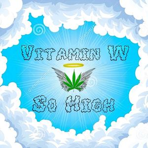 Clem - Vitamin W - So High (Prod. BluntedBeatz)