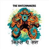 The Watchmakers - Kiss The Sun