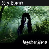 Zory Burner - Together Alone