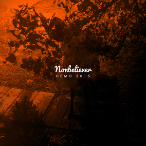 Nonbeliever - Live With It A While