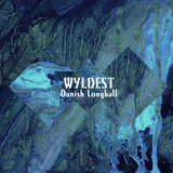 Wyldest - Danish Longball