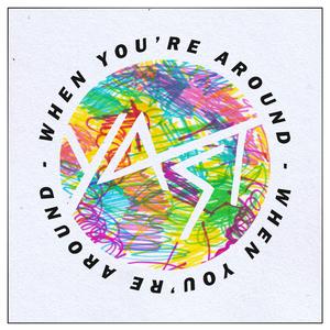 YAST - When You're Around