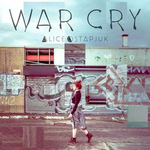 Alice Ostapjuk - War Cry