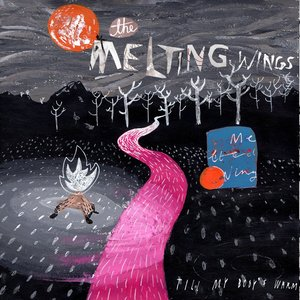 The Melting Wings - Till My Body's Warm