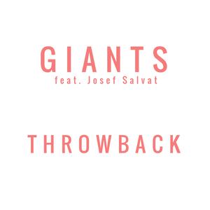 Believe In Giants - Throwback feat. Josef Salvat