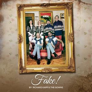 Richard Kapp & The Gowns - Fake
