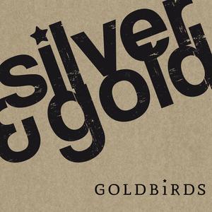 Goldbirds - Silver & Gold