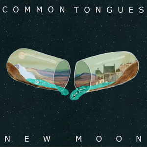 Common Tongues - New Moon