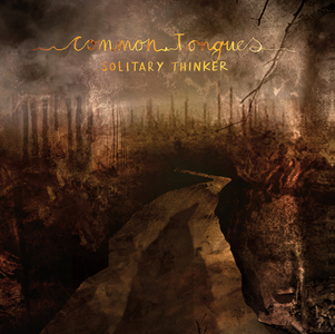Common Tongues - Solitary Thinker