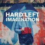 Hard Left - Imagination
