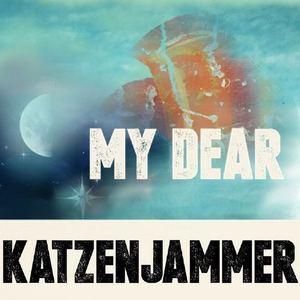 Katzenjammer - My Dear