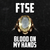 FTSE - Blood On My Hands