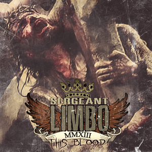 Sergeant Limbo - This Blood