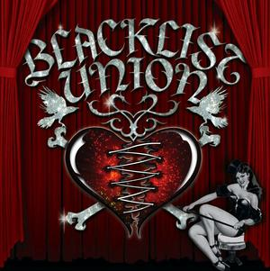 Blacklist Union - Alive n Well Smack in the Middle of Hell