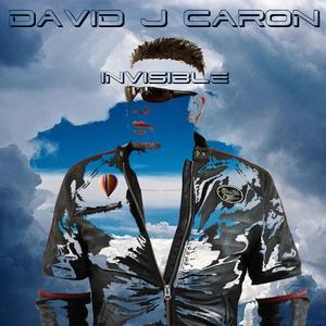 David J Caron - Invisible