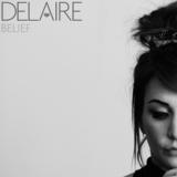 Delaire - Belief