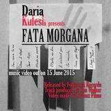 Daria Kulesh - Fata Morgana