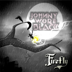 Johnny Wore Black - Firefly