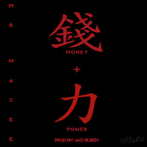 MR MACEE - Money + Power