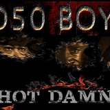 050 Boyz - Hot Damn (radio edit produced by Clinton Place)