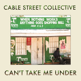 Cable Street Collective - Can't Take Me Under (radio edit)