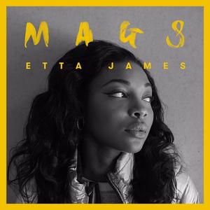 Mags - Etta James