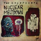 The Sycophants - Nuclear Meltdown