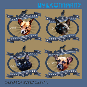 Live Company - Dream of every dreams
