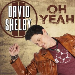 David Shelby - Oh Yeah