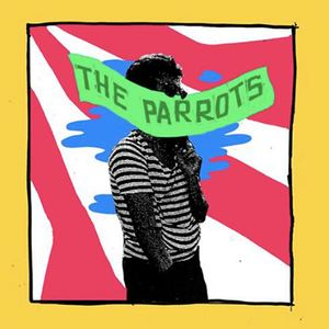 The Parrots - I'm Not Alone