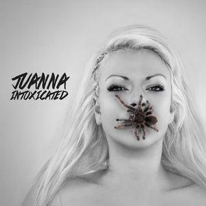 Juanna - Intoxicated